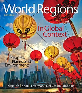 World Regions in Global Context: Peoples, Places, and Environments Plus MasteringGeography with Pearson eText -- Access Card Package (6th Edition) (Mastering Geography (Access Codes))