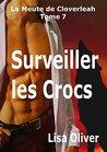 Surveiller les Crocs by Lisa Oliver