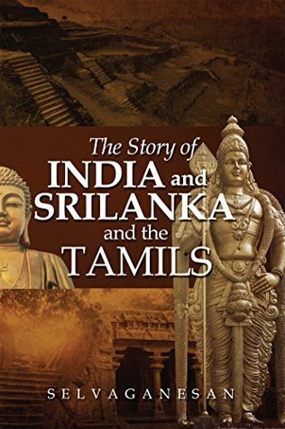The Story of India and Srilanka and the Tamils