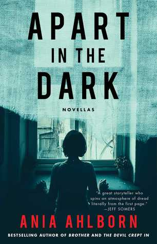 Apart in the Dark: Novellas
