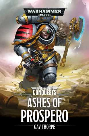 The Ashes of Prospero (Space Marine Conquests #2)