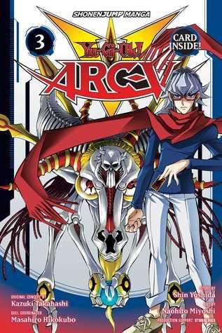 Yu-Gi-Oh! Arc-V, Vol  3 by Shin Yoshida