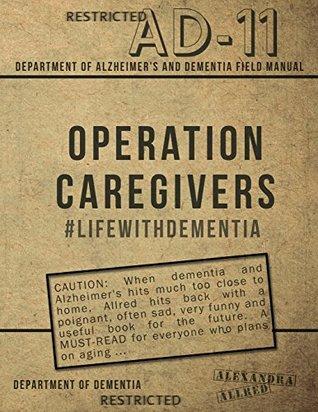 Operation Caregivers: #LifewithDementia