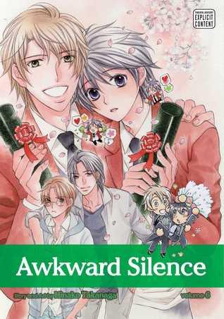 Awkward Silence, Vol. 6 (Awkward Silence, #6)