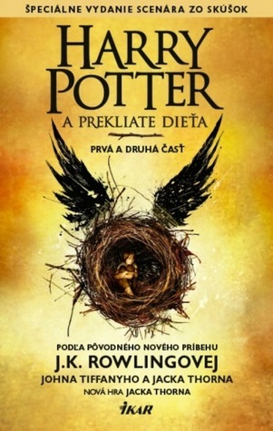 Harry Potter a Prekliate dieťa  (Harry Potter, #8)