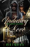This Industry Ain't Meant For Hood Love by Heiress