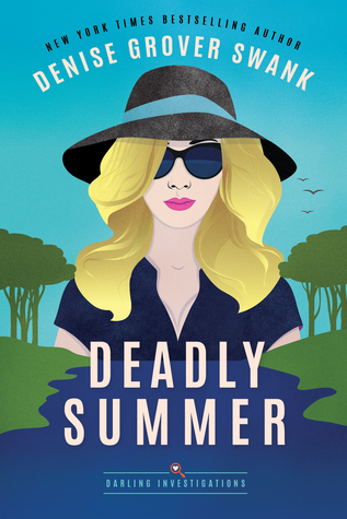 Deadly Summer by Denise Grover Swank