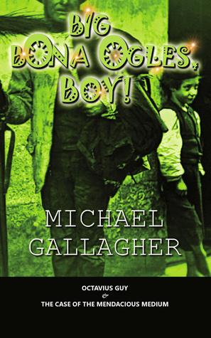 Big Bona Ogles, Boy! (Send for Octavius Guy, #3)