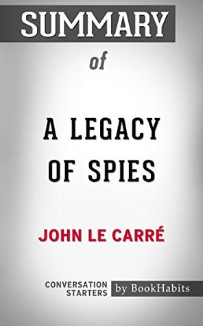Summary of A Legacy of Spies by John le Carré | Conversation Starters