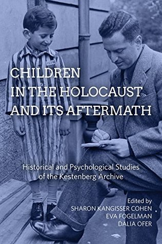 children-in-the-holocaust-and-its-aftermath-historical-and-psychological-studies-of-the-kestenberg-archive