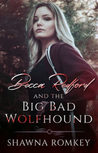 Becca Redford and the Big Bad Wolfhound (Becca Redford, #1)
