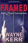 Framed by Wayne A.D. Kerr