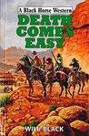 Death Comes Easy (Black Horse Western)