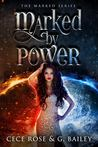 Marked By Power (Marked, #1)