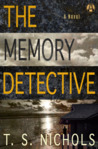 The Memory Detective by T.S. Nichols