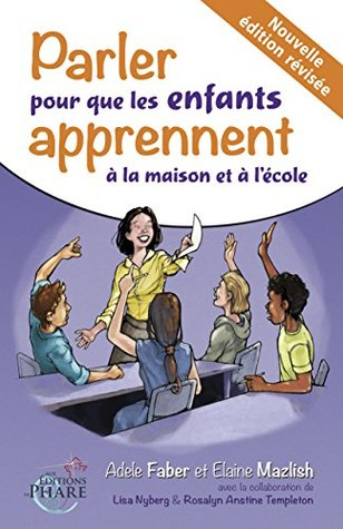 Parler pour que les enfants apprennent à la maison et à l'école