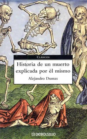 Historia de un muerto explicada por él mismo