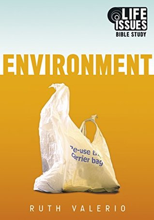 Life Issues Bible Study: Environment