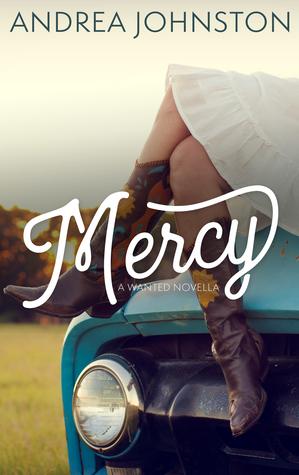 Mercy by Andrea  Johnston
