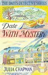 Date with Mystery (The Dales Detective Series Book 3)