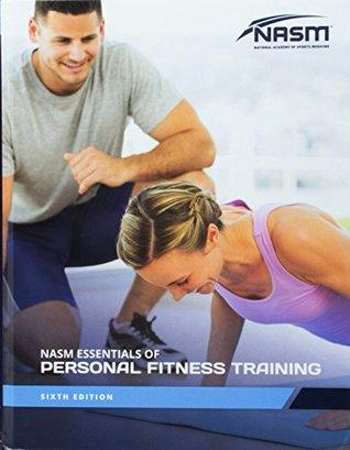 Nasm Essentials of Personal Fitness Training 6e
