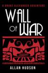 Wall of War (Drake Alexander Adventures #2)
