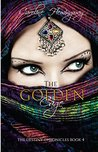 The Golden Cage (The Destiny Chronicles Book 4)