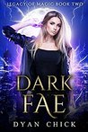 Dark Fae (Legacy of Magic #2)