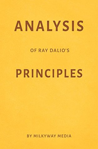 Analysis of Ray Dalio's Principles by Milkyway Media