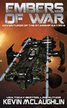 Embers of War (Adventures of the Starship Satori, #8)