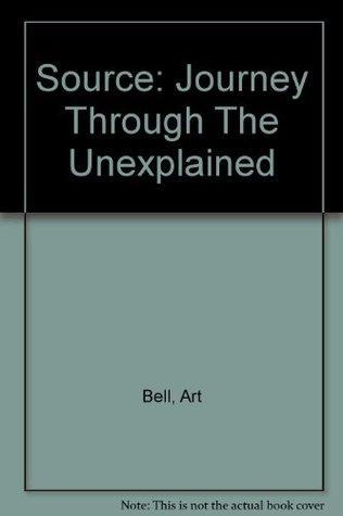 Source: Journey Through The Unexplained