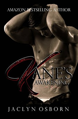 Kane's Awakening (Awakening, #3)
