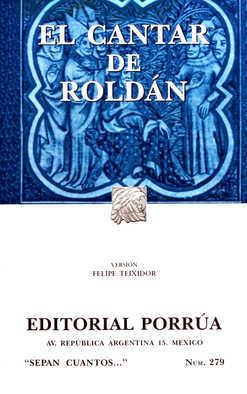 El Cantar de Roldán. (Sepan Cuantos, #279)