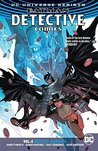 Batman: Detective Comics Vol. 4: Deus Ex Machina