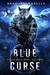 Blue Curse (Blue Wolf, #1)