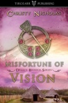 Misfortune of Vision (Druid's Brooch #4)