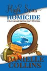 High Seas Homicide by Danielle Collins