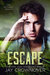 Escape by Jay Crownover