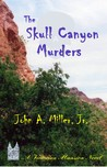 The Skull Canyon Murders (Victorian Mansion, #9)