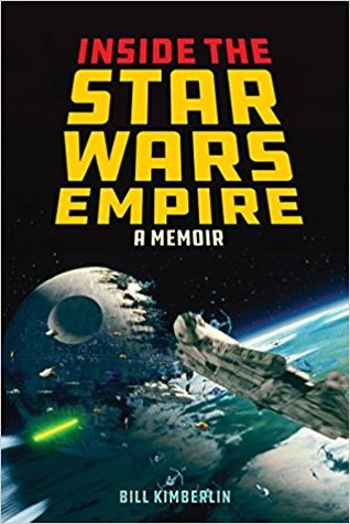 Inside the Star Wars Empire: A Memoir