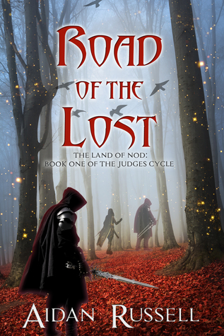 Road of the Lost by Aidan Russell
