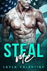 Steal Me by Layla Valentine