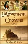 The Movement of Crowns Series (Movement of Crowns #1-3)