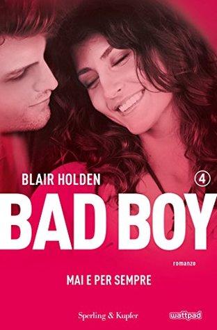 Bad Boy 4: Mai e per sempre