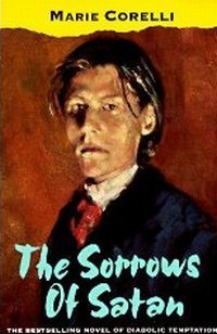 The Sorrows of Satan or The Strange Experience of One Geoffrey Tempest, Millionaire