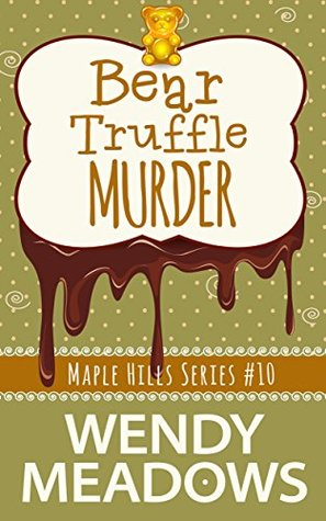 Bear Truffle Murder (Maple Hills #10)