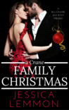 A Crane Family Christmas by Jessica Lemmon