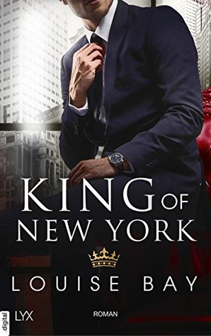 King of New York by Louise Bay