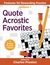 Quote Acrostic Favorities by Charles Preston