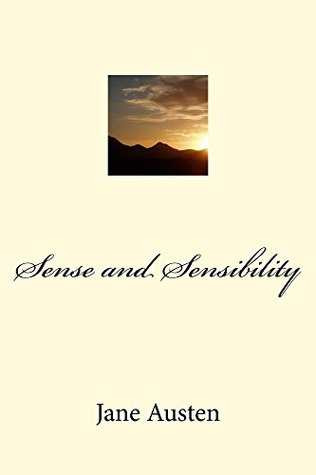 Sense and Sensibility (Illustrated Edition) (Classic Fiction Book 28)